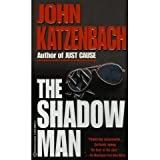 The Shadow Man (0316913529) by JOHN KATZENBACH
