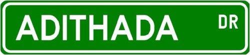 Adithada Street Sign ~ Martial Arts Gift ~ Aluminum