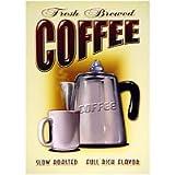 Fresh Brewed Coffee Metal Sign