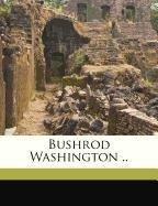 Bushrod Washington ..