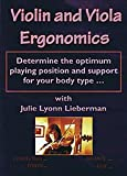 Cover art for  Violin and Viola Ergonomics: Determine the Optimum Playing Position and Support for Your Body Type