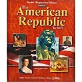 img - for The American Republic to 1877 (Texas Student Edition) book / textbook / text book
