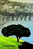 img - for CHINABERRY TREES FOREVER book / textbook / text book