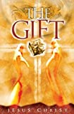img - for The Gift, Jesus Christ (NIV New Testament Bible) book / textbook / text book