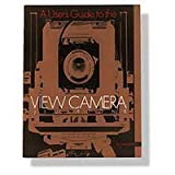 User's Guide to the View Camera (2nd Edition)