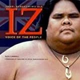 IZ: Voice of the People (Israel Kamakawiwo'ole)