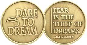 Dare to Dream - Fear Is The Thief Of Dreams - Bronze AA (Alcoholics Anonymous) -ACA-AL-ANON - Sober / Sobriety / Affirmation / Birthday / Anniversary / Desire / Recovery / Medallion / Coin / Chip