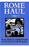 Rome Haul (New York Classics) (0815602138) by Edmonds, Walter D.