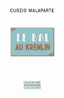 Le bal au Kremlin, Malaparte, Curzio
