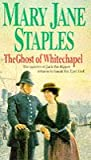 The Ghost of Whitechapel Mary Jane Staples