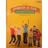 Spanish Is Fun: Lively Lessons for Beginners : Book 1 (Spanish Edition) (1567658164) by Wald, Heywood