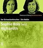 Sophie Rois liest Highsmith. CD. SZ Bibliothek der Erzähler