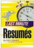Last Minute Resumes (1564143546) by Toropov, Brandon