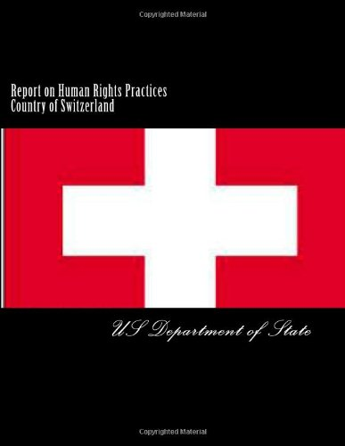 Report on Human Rights Practices Country of Switzerland