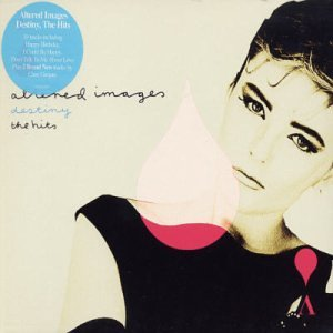 Altered Images - Destiny: The Hits - Zortam Music
