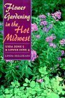 img - for Flower Gardening in the Hot Midwest: USDA ZONE 5 AND LOWER ZONE 4 by Hillegass, Linda (2000) Hardcover book / textbook / text book