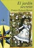 El Jardin Secreto (Coleccion Viento Joven) (Spanish Edition)