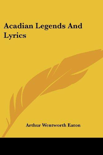 Acadian Legends and Lyrics