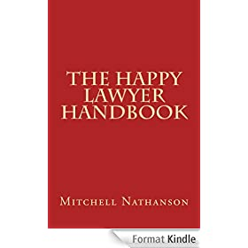 The Happy Lawyer Handbook (English Edition)