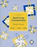 img - for Small Group Communication: Theory & Practice book / textbook / text book