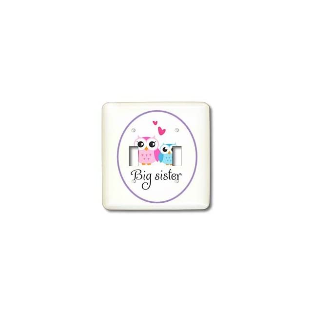 lsp_157415_2 EvaDane   Quotes   I love my big sister. Cute owls.   Light Switch Covers   double toggle switch   Wall Plates