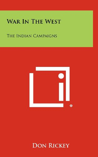 War in the West: The Indian Campaigns