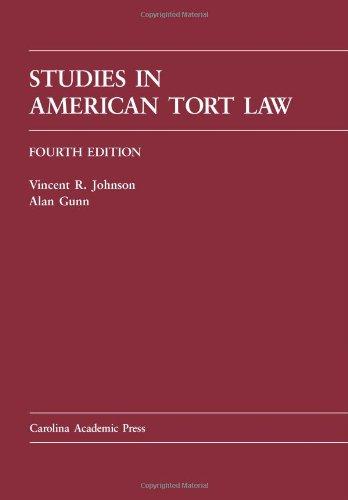 Studies in American Tort Law (Carolina Academic Press)