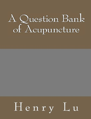A Question Bank Of Acupuncture