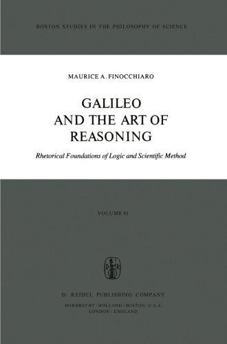 galileo-and-the-art-of-reasoning-rhetorical-foundation-of-logic-and-scientific-method-boston-studies