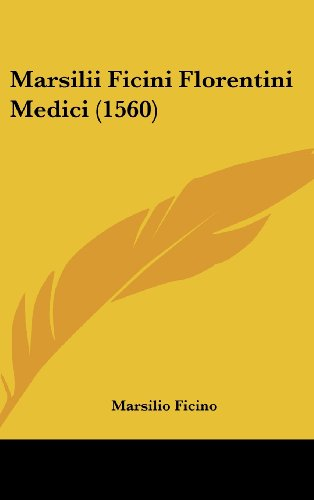 Marsilii Ficini Florentini Medici (1560)