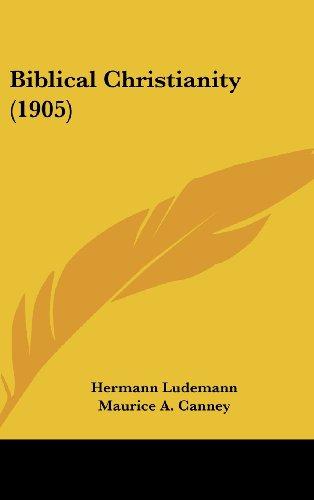 Biblical Christianity (1905)