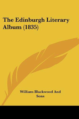 The Edinburgh Literary Album (1835)