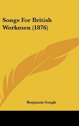 Songs for British Workmen (1876)