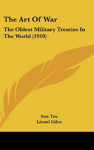 The Art of War: The Oldest Military Treatise in the World (1910)