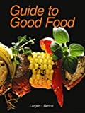 img - for Guide to Good Food book / textbook / text book