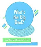 img - for What's the Big Deal? Sexual Harassment Information for Teens by Gayle Stringer book / textbook / text book