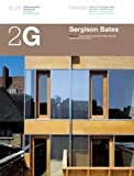 img - for 2g N.34 Sergision Bates (2G: International Architecture Review Series) (English and Spanish Edition) book / textbook / text book