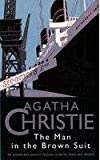 Agatha Christie The Man in the Brown Suit (The Christie Collection)