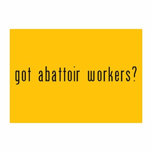 Teeburon Got Abattoir Worker? Sticker Pacchetto di 4