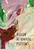 Willem De Kooning: Paintings (0894682040) by Prather, Marla