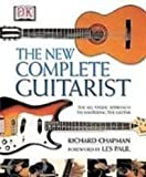 The New Complete Guitarist (1435298675) by Chapman, Richard