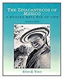 img - for The Zinacantecos of Mexico: A Modern Mayan Way of Life 2nd (second) Edition by Vogt, Evon Zartman published by Wadsworth Thomson Learning (2003) book / textbook / text book