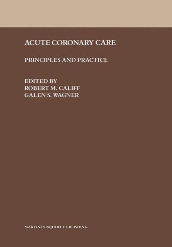 Acute Coronary Care: Principles and Practice