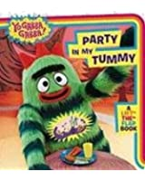Party in My Tummy: A Lift-the-Flap Book (Yo Gabba Gabba!)