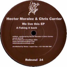 Chris Carrier & Hector Moralez / We Live This EP