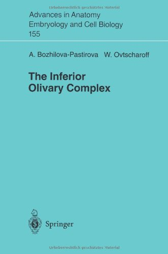The Inferior Oilvary Complex (Advances in Anatomy, Embryology and Cell Biology)