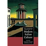 The Cambridge Companion to Modern Italian Culture (Cambridge Companions to Culture) ~ Zygmunt G. Baranski