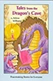 Tales from the Dragon's Cave...peacemaking Stories for Everyone: Peacemaking Stories for Everyone