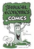 Biblical Economics in Comics (0936175001) by Vic Lockman