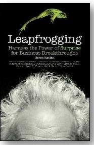 Leapfrogging - Harness the Power of Surprise for Business Breakthroughs